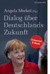 Dialog ueber Deutschlands Zukunft. Enhanced Edition